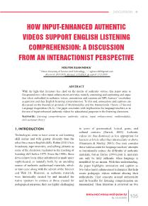 How input-Enhanced authentic videos support english listening comprehension: a discussion from an interactionist perspective