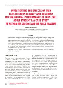 Investigating the effects of task repetition on fluency and accuracy in english oral performance of low level adult students: a case study at vietnam air defence and air force academy