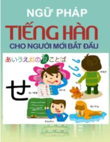 Ngữ pháp Tiếng Hàn cho người mới học (Tóm tắt)