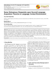 Some Vietnamese Viewpoints upon Second Language Acquistion Theories in Language Contact Environment