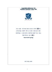 Tài liệu dành cho giáo viên tiếng Anh bậc THPT ôn luyện cho kỳ thi THPTQG (chương trình hợp tác địa phương) quyển 2 - Trường Đại học Ngoại Ngữ