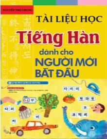Tài liệu học Tiếng Hàn dành cho người mới bắt đầu