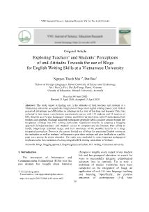 Exploring Teachers' and Students' Perceptions of and Attitudes Towards the use of Blogs for English Writing Skills at a Vietnamese University