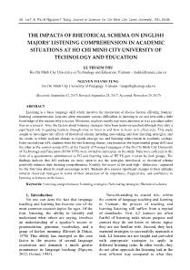The impacts of rhetorical schema on English majors' listening comprehension in academic situations at ho chi minh city university of technology and education