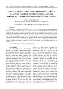 Understanding first year university students' passivity via their attitudes and language behaviors towards answering questions in class